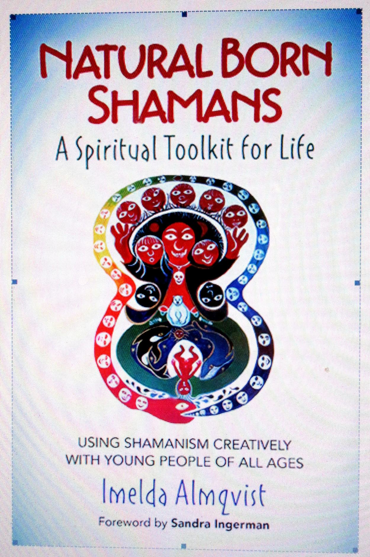 Courses in shamanism and sacred art offered by shamanic teacher painter and author Imelda Almqvist